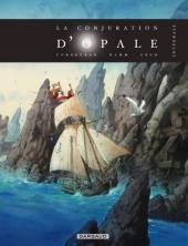 La conjuration d'opale -INT- L'intégrale