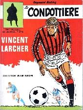 Vincent Larcher -3'- Le condottière