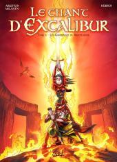 Le chant d'Excalibur -6- Les Gardiennes de Brocéliande