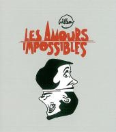 Les amours impossibles (Willem) - Les Amours impossibles : et autres accouplements abasourdissants