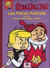 Bouldaldar et Colégram -11- Les frères Foitrois, suivi de Bémou-la-double-croche (Libre Junior 10 et 11, Pistolin 1 et 2)