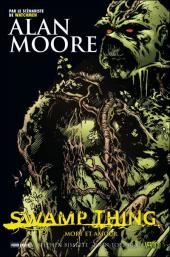 Swamp Thing -2- Mort et amour