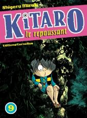 Kitaro le repoussant -9- Volume 9