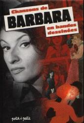 Chansons en Bandes Dessinées  - Chansons de Barbara en bandes dessinées