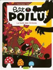 Petit Poilu -8- La forêt des Ombres