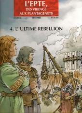 L'epte, des vikings aux Plantagenets -4- L'ultime rébellion