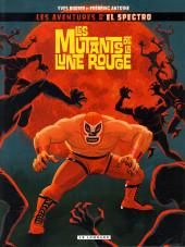 El Spectro (Les aventures de) -1- Les mutants de la lune rouge