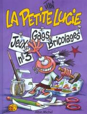 La petite Lucie -J3- Tome 3