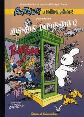 Arthur le fantôme justicier (Cézard, Éditions du Taupinambour) -6- Mission impossible