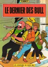 Chick Bill -713'- Le Dernier des Bull