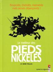 Pieds Nickelés (Le meilleur des) -9- Bousculés, chahutés, malmenés mais jamais désarçonnés !
