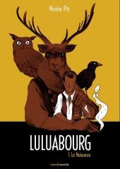 Luluabourg -1- La naissance