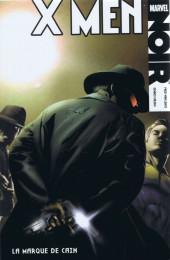 X-Men Noir -2- La Marque de Caïn
