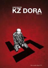 KZ Dora -1- Tome 1