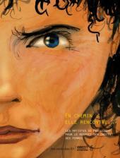 En chemin elle rencontre... -2- Les artistes se mobilisent pour le respect des droits des femmes