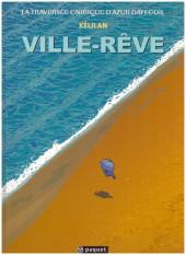 La traversée onirique d'Azur Daffodil -1- Ville-Rêve