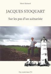 (AUT) Stoquart - Jacques Stoquart - Sur les pas d'un scénariste
