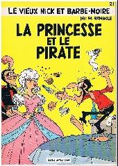 Le vieux Nick et Barbe-Noire -21- La princesse et le pirate
