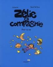 Zélie et Compagnie (2e série) -6- Pour la vie