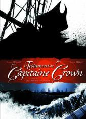 Testament du Capitaine Crown (Le)
