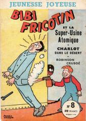 Bibi Fricotin (3e Série - Jeunesse Joyeuse) -8- Bibi Fricotin et la super-usine atomique