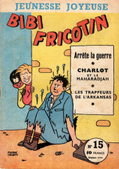 Bibi Fricotin (3e Série - Jeunesse Joyeuse) -15- Bibi Fricotin arrête la guerre