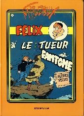 Félix (Tillieux) (Couleurs) -5- Le tueur fantôme
