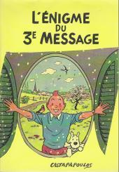 Tintin - Pastiches, parodies & pirates -15a- L'Énigme du 3e message - 2e partie