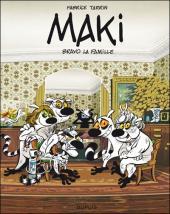 Maki (Tarrin) -2- Bravo la famille