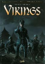 Vikings - Les Racines de l'Ordre noir -2- Vikings 2/2