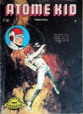 Atome Kid (Cosmos) -8- Documents secrets