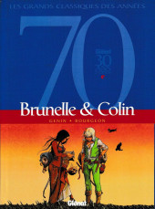 Brunelle et Colin -INT- Brunelle & Colin