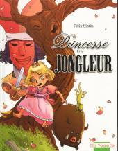La princesse et le jongleur - La Princesse et le jongleur