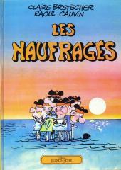 Les naufragés (Cauvin/Bretécher) -a- Les naufragés
