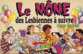 Le môme des Lesbiennes à suivre - Le môme des lesbiennes à suivre