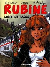 Rubine -13- L'héritier fragile