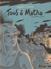 Tous à Matha -2- Deuxième partie