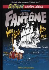 Arthur le fantôme justicier (Cézard, Éditions du Taupinambour) -7- Le bateau fantôme
