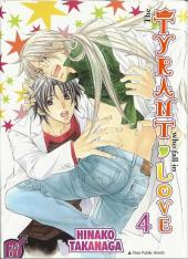 Tyrant who fall in love (The) -4- Tome 4