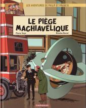 Philip et Francis (Les Aventures de) -2- Le Piège machiavélique