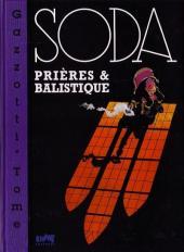 Soda -11TT- Prières & balistique