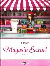 Magasin Sexuel -1- Tome 1