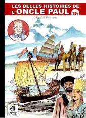 Les belles histoires de l'Oncle Paul -15- Tome 15