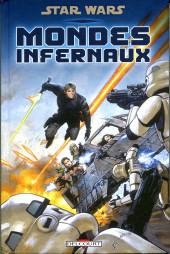 Star Wars - Mondes Infernaux -HS- Mondes infernaux