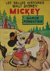 Les belles histoires Walt Disney (1re Série) -40- Mickey garde forestier