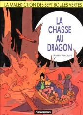La malédiction des sept boules vertes -4- La chasse au dragon