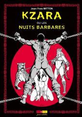 Kzara ou Les nuits barbares - Tome 1