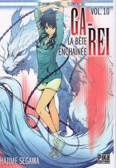 Ga-Rei - La bête enchaînée -10- Vol. 10