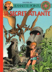 Jeannette Pointu -6- Le secret Atlante