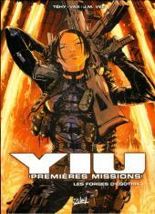 Yiu Premières missions -7- Les forges d'Egothyk